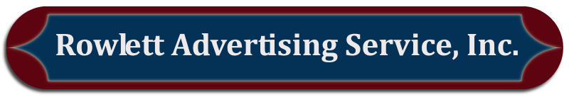 Rowlett Advertising Service, Inc.
